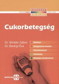 Dr. Winkler Gábor, Dr. Baranyi Éva: Cukorbetegség