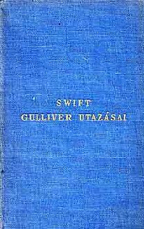 Jonathan Swfit: Gulliver utazásai a világ több távoli országába