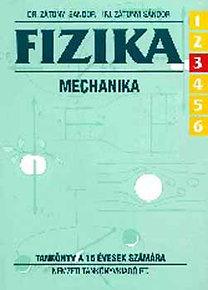 Dr. Zátonyi Sándor: Fizika 6/3. Mechanika. Tankönyv a 15 évesek számára