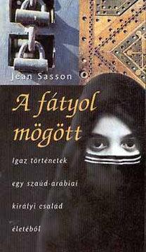Jean Sasson: A fátyol mögött