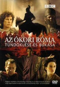 BBC - Az Ókori Róma tündöklése és bukása díszdoboz
