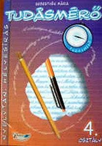Sebestyén Mária: Tudásmérő Nyelvtan, helyesírás 4. osztály - PL-0125