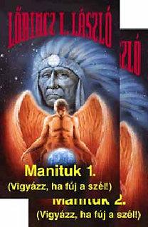 Lőrincz L. László: Manituk 1-2.