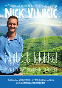 Nick Vujicic: Nyitott lélekkel