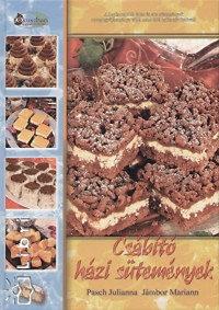 Pasch Julianna, Jámbor Mariann: Csábító házi sütemények