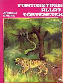 Jékely Endre: Fantasztikus állattörténetek