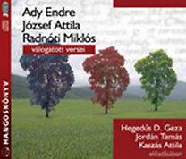 Ady E.- József A.- Radnóti M.: Ady, József Attila, Radnóti válogatott versei - Hangoskönyv (3CD)