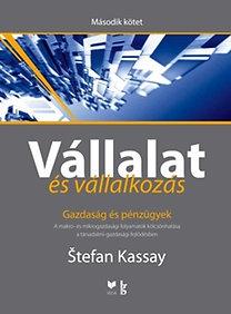 Stefan Kassay: Vállalat és vállalkozás