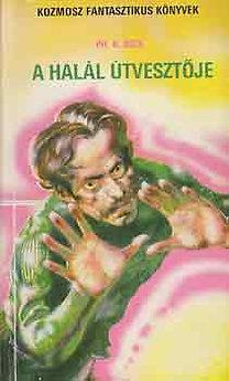 Philip K. Dick: A halál útvesztője