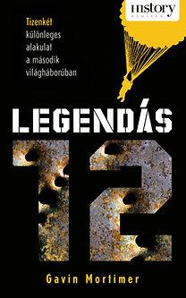 Gavin Mortimer: Legendás 12