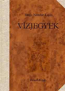 Varga Nándor Lajos: Vízjegyek I-II.