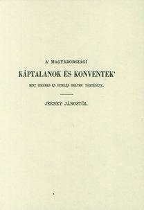 Jerney János: A magyarországi káptalanok és konventek