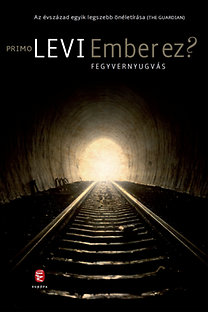 Primo Levi: Ember ez? Fegyvernyugvás