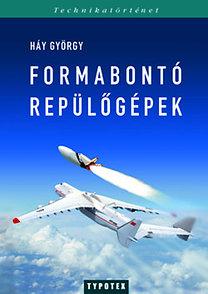 Háy György: Formabontó repülőgépek