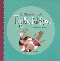 Z. Németh István: Tigrisbukfenc