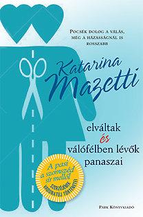 Katarina Mazetti: Elváltak és válófélben lévők panaszai