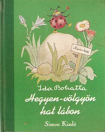 Ida Bohatta: Hegyen-völgyön hat lábon