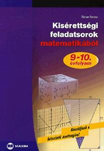 Riener Ferenc: Kisérettségi feladatsorok matematikából 9-10. évfolyam