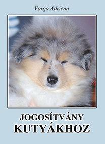 Varga Adrienn: Jogosítvány kutyákhoz