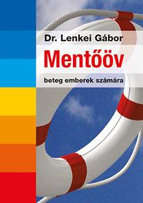 Lenkei Gábor dr.: Mentőöv beteg emberek számára