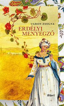 Ugron Zsolna: Erdélyi menyegző