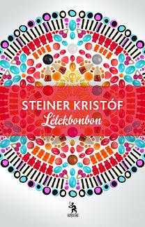 Steiner Kristóf: Lélekbonbon