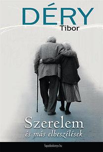 Déry Tibor: Szerelem és más elbeszélések