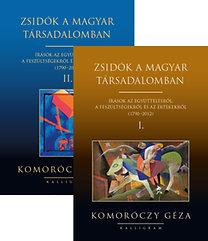 Komoróczy Géza: Zsidók a magyar társadalomban I-II. - Írások az együttélésről, a feszültségekről és az értékekről (1790-2012)