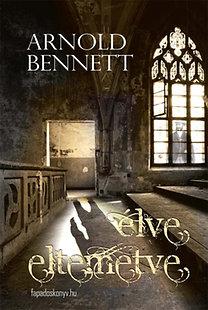ARnold Benett: Élve eltemetve