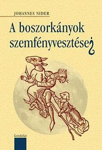 Johannes Nider: A boszorkányok szemfényvesztései
