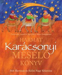 Hartman, Bob - Kállai Nagy Krisztina: Karácsonyi mesélő könyv