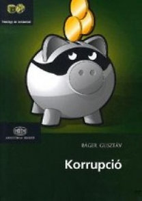 Báger Gusztáv: Korrupció