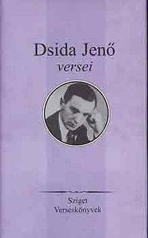 Dsida Jenő: Dsida Jenő versei