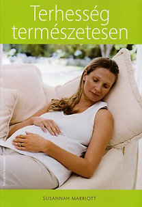 Susannah Marriott: Terhesség természetesen