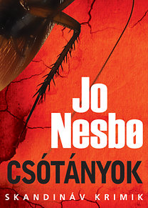 Jo Nesbo: Csótányok