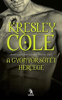 Kresley Cole: A gyönyör sötét hercege
