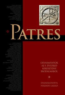 Patres - Olvasmányok az I. évezred keresztény irodalmából