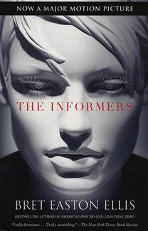 Ellis Brett Easton: The informers