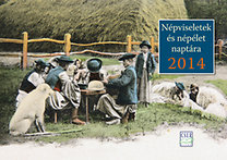 Népviseletek és népélet naptára 2014