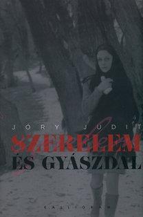 Jóry Judit: Szerelem és gyászdal