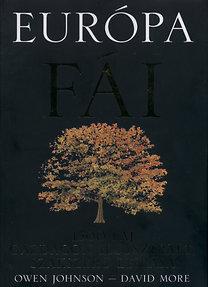 Owen Johnson, More David: Európa fái - 1500 faj gazdagon illusztrált, szakszerű leírása