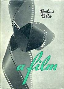 Balázs Béla: A film