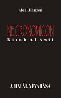 Abdul Alhazred: Necronomicon - Kitab Al Azif
