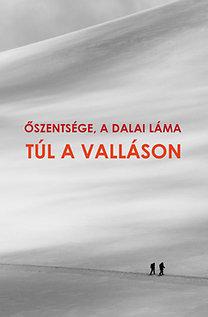 Dalai Láma: Túl a valláson