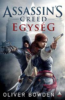 Oliver Bowden: Assassin's Creed: Egység
