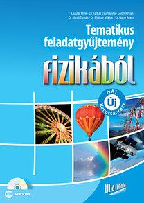 Molnár Miklós, Dr. Nagy Anett, dr. Farkas Zsuzsanna, Győri István, Dr. Mező Tamás: Tematikus feladatgyűjtemény fizikából (Új NAT szerint átdolgozva)