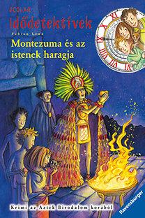 Fabian Lenk: Montezuma és az istenek haragja