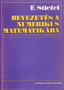 E. Stiefel: Bevezetés a numerikus matematikába
