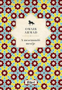 Omair Ahmad: A mesemondó meséje