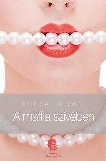 Borsa Brown: A maffia szívében